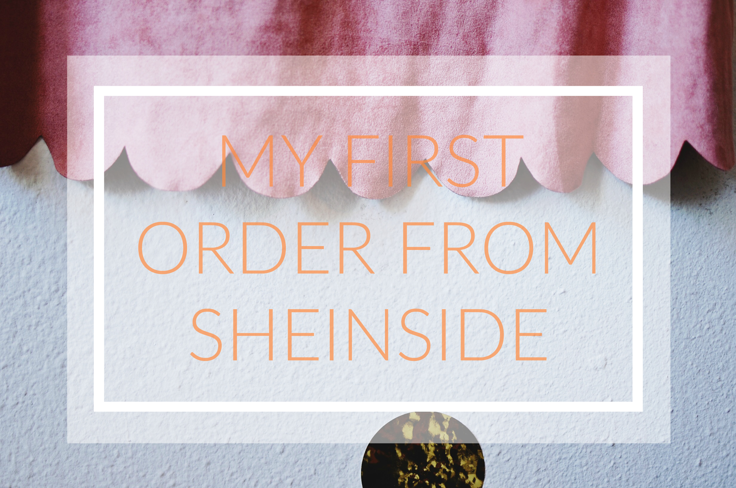 SheInside order review
